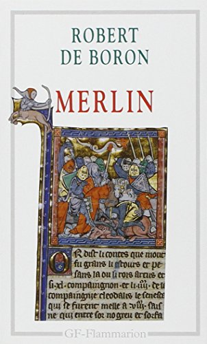 Merlin : Roman du XIIIe siècle - Robert De Boron