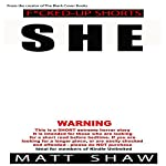 She: An Extremely Twisted Short Story | Matt Shaw