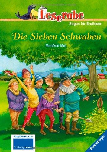 Die Sieben Schwaben (Leserabe - 3. Lesestufe)