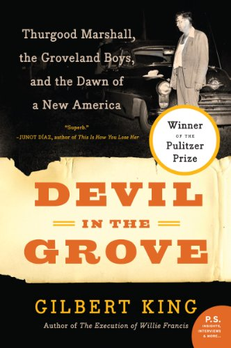 Search : Devil in the Grove: Thurgood Marshall, the Groveland Boys, and the Dawn of a New America