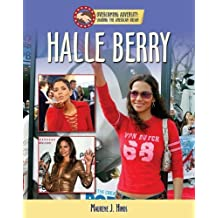 Halle Berry (Overcoming Adversity: Sharing the American Dream) by Maurene J. Hinds (2009-05-15)