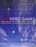 1001 Video Games You Must Play Before You Die