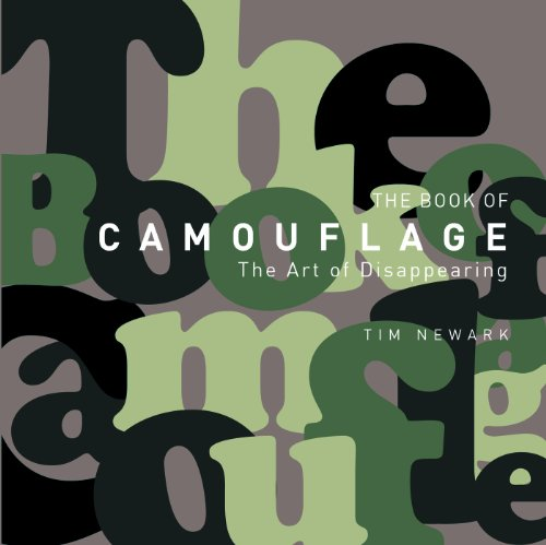 Insignia Camo - The Book of Camouflage: The Art of Disappearing