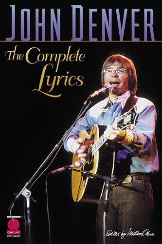 Download John Denver - The Complete Lyrics pdf