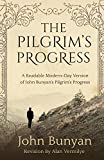 The Pilgrim's Progress: A Readable Modern-Day