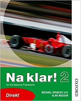 Na Klar!: Book 2. Lower Grade (German Edition) by Spencer, Michael, Wesson, Alan (2005)