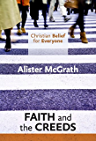 Christian Belief for Everyone: Faith and Creeds