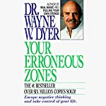 Your Erroneous Zones | Dr. Wayne W. Dyer