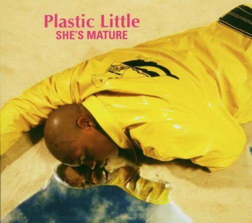 She's Mature by Plastic Little (2006-12-14) -  Audio CD