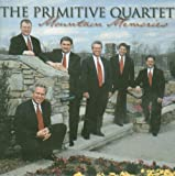 The Primitive Quartet Mountain Memories