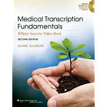 Medical Transcription Fundamentals: Where Success Takes Root
