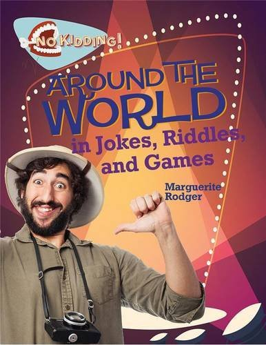 (Around the World in Jokes, Riddles, and Games (No Kidding!))