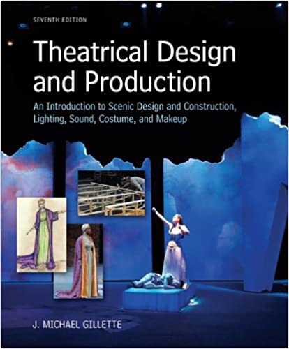 Theatrical design and production an introduction to scene design theatrical design and production an introduction to scene design and construction lighting sound costume and makeup 7th edition fandeluxe Images