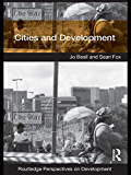 Cities and Development: Volume 1 (Routledge Perspectives on Development)