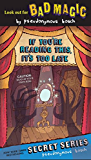 If You're Reading This, It's Too Late (The Secret Series Book 2)