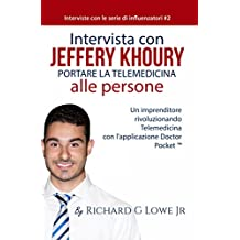 Un'intervista con Jeffery Khoury (Italian Edition)