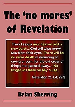 The 'No Mores' of Revelation by [Sherring, Brian]
