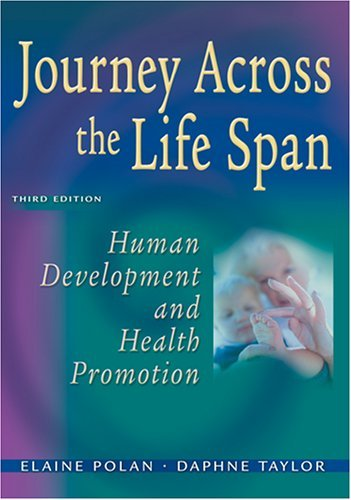 Journey Across the Life Span: Human Development and Health Promotion Pdf