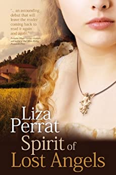 Spirit of Lost Angels: 18th Century French Revolution Novel (The Bone Angel Trilogy) by [Perrat, Liza]