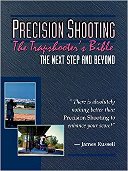 56c3d22dc7aa Trapshooter s Bible - Precision Shooting  James Russell ...