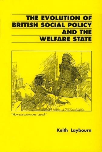The evolution of British social policy and the welfare state, c. 1800-1993