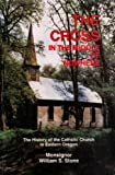 The Cross in the Middle of Nowhere, William S. Stone, 0964201607
