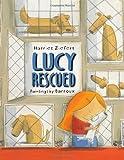 Lucy Rescued, Harriet Ziefert, 1609051874