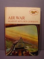 Air war against Hitler's Germany,…