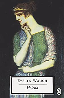 Helena (Penguin Modern Classics) by [Waugh, Evelyn]