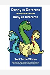 Danny Is Different: Bilingual Edition Paperback
