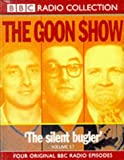 The Goon Show Classics: The Reason Why/The Treasure in the Tower/The Plasticine Man/The Silent Bugler. Four Original BBC Radio Episodes v.17: The ... Radio Episodes Vol 17 (BBC Radio Collection)