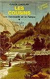 Les cousins: Les Savoyards de la Pampa : roman (Savoisiennes) (French Edition)