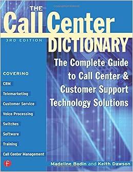 The Call Center Dictionary: Madeline Bodin, Keith Dawson ...