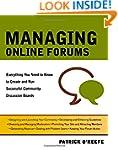 Managing Online Forums: Everything Yo...