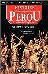 Histoire de la conquête du Pérou. Tome 2 : La chute de l'Empire Inca par Prescott