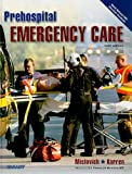 Prehospital Emergency Care (Hardcover Version) 9780135028100