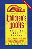Reading Rainbow Guide to Children's Books: The 101 Best Titles