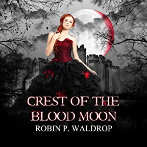 Crest of the Blood Moon Audiobook