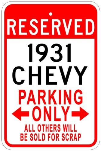 1931 31 CHEVY Aluminum Parking Sign - 10 x 14 Inches