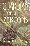 Guardian of the Zercons, Brian Jeffrey Voigt, 1932545182