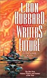 L. Ron Hubbard Presents Writers of the Future, , 1573182222