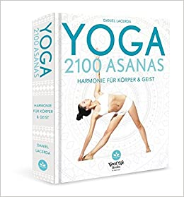 Yoga - 2100 Asanas: 9783771646646: Amazon.com: Books