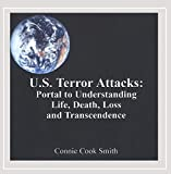 US Terror Attacks: Portal to Understanding Life, Death, Loss, and Transcendence