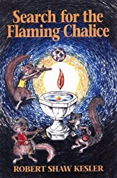 Search for the Flaming Chalice