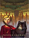 Beyond the Valley of Thorns, Patrick Carman, 0786278080
