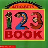 Afro-Bets 1, 2, 3 Book, Cheryl Willis Hudson, 0439429161
