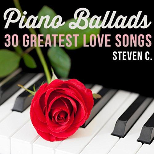 ... Piano Ballads - 30 Greatest Lo.