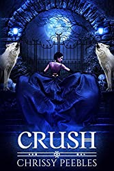 CRUSH (A Vampire Love Story) (The Crush Saga Book 1)