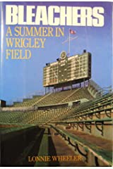 Bleachers: A Summer in Wrigley Field Hardcover