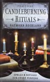 Practical Candleburning Rituals: Spells and Rituals